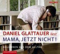 kaufen Buch Mama, jetzt nicht!