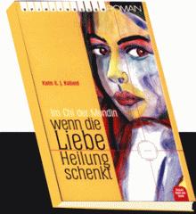 Buch Wenn die Liebe Heilung schenkt
