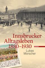 Buch Lukas Morscher: Innsbrucker Alltagsleben