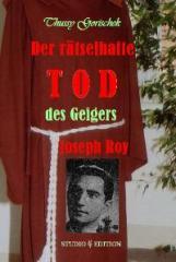 Buch Der rätselhafte Tod des Geigers Joseph Roy