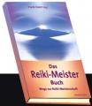 Buch Das Reiki-Meister-Buch - Wege zur Reiki-Meisterschaft