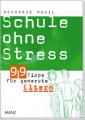 Buch Schule ohne Stress - 99 Tipps für genervte Eltern