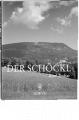 Buch Der Schöckl. Geschichte und Geschichten vom Grazer Hausberg