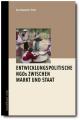 Buch Entwicklungspolitische NGOs zwischen Markt und Staat