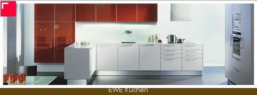 Auftrag Küchen Wir vertrauen auf die bewährte Qualität von Traditionsküchen der Marke EWE.